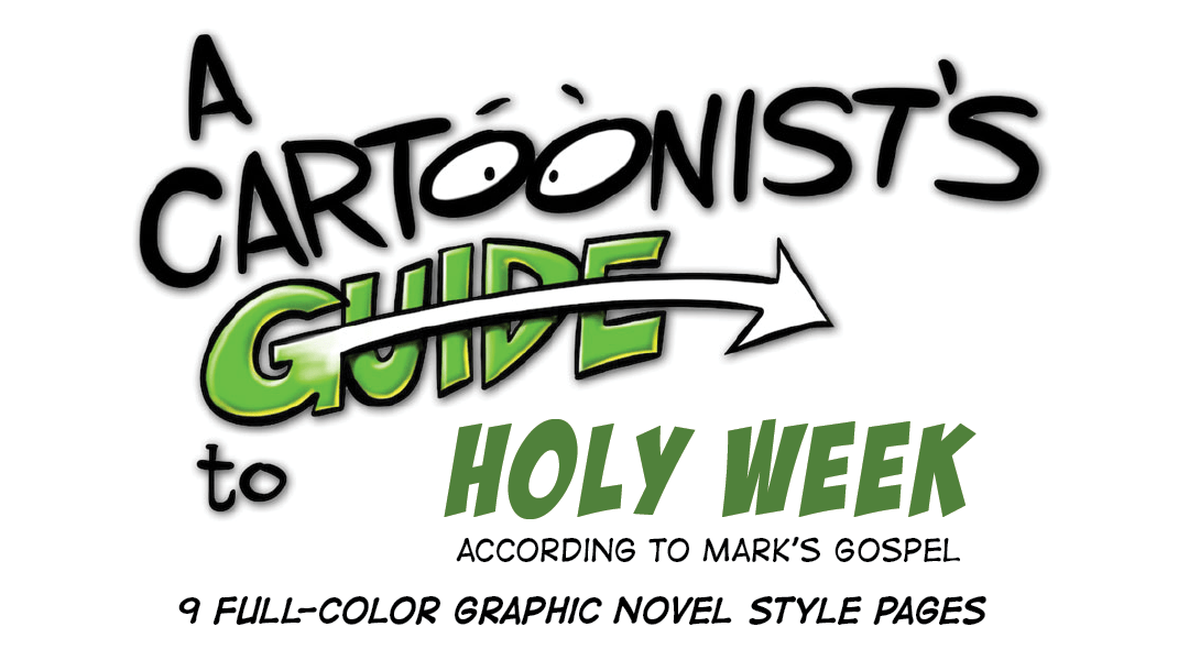 A Cartoonist's Guide to Holy Week Graphic Novella