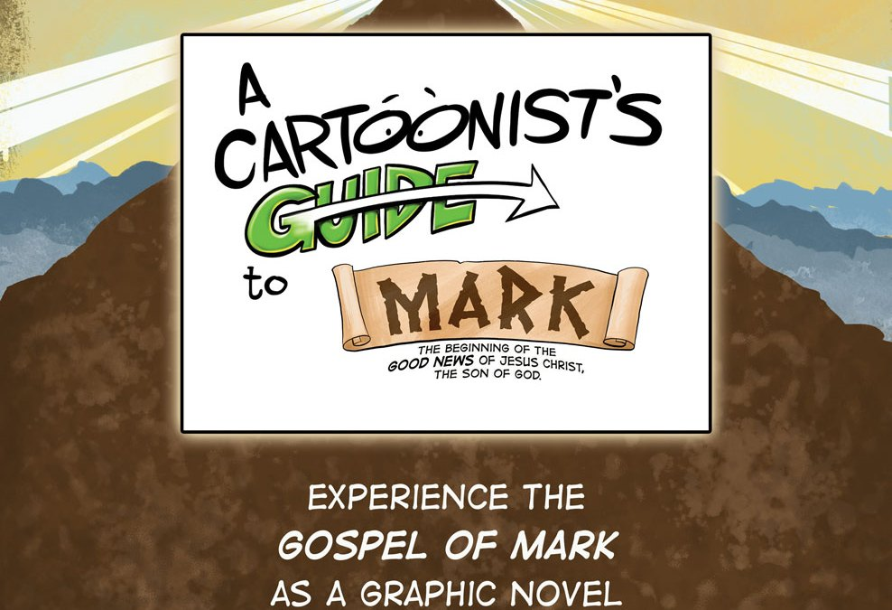 A Cartoonist's Guide to Mark is Finished and Available