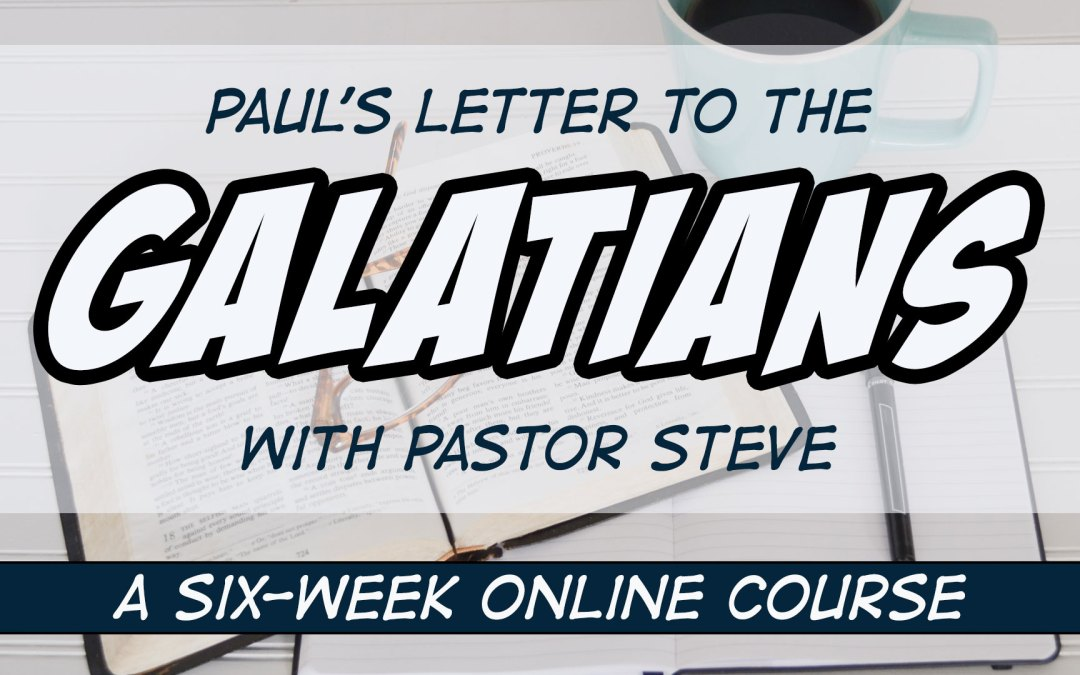 Study Paul's Letter to the Galatians with Me