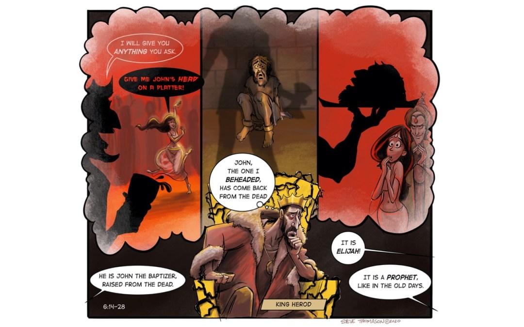 Herod is Haunted by John | Mark 6:14-29