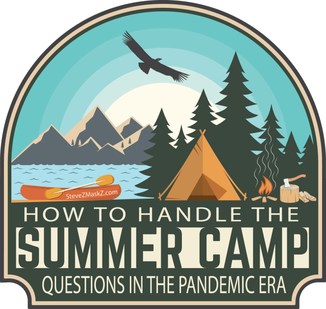 How to handle the summer camp questions in the pandemic era - The following are some tips for parents as they consider if camp is a good idea this summer. #SummerCamp
