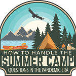 How to handle the summer camp questions in the pandemic era