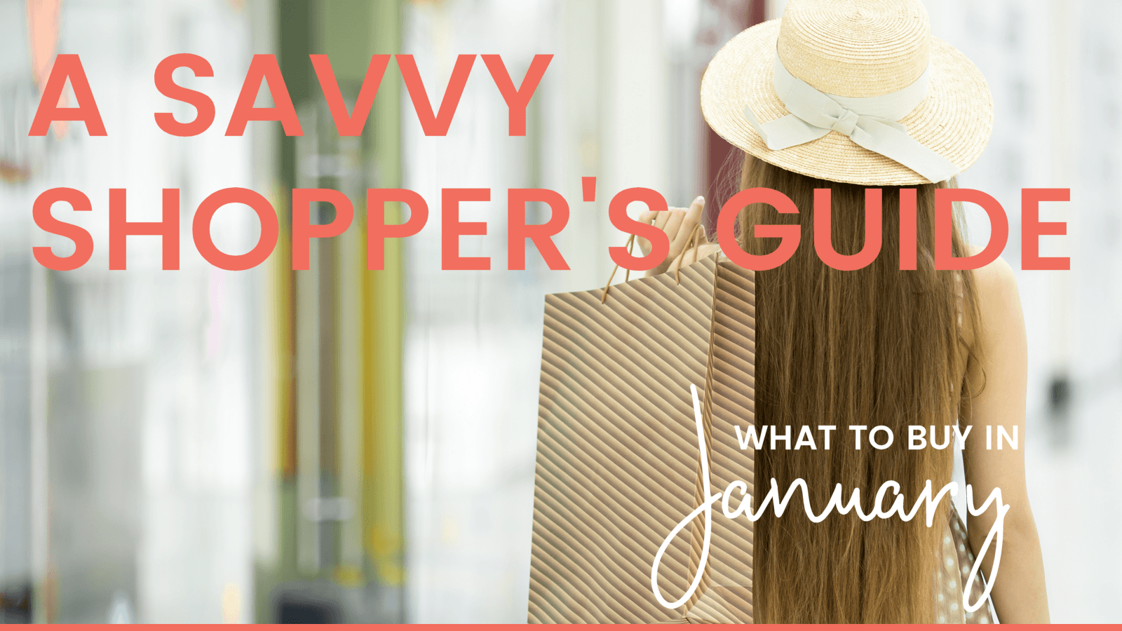 Savvy Shopper's Guide - What to Buy in January