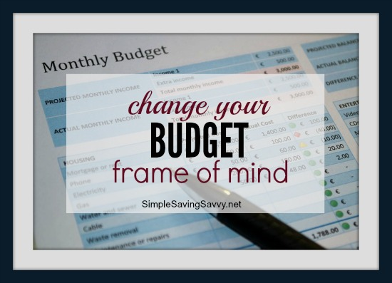 Change Your Budget Frame of Mind