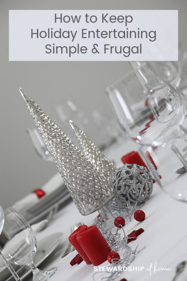 How to Keep Holiday Entertaining Simple and Frugal