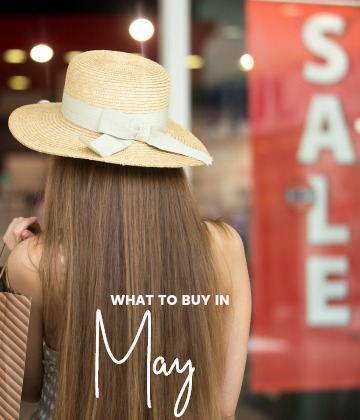 Savvy Shoppers Guide - What to buy in May