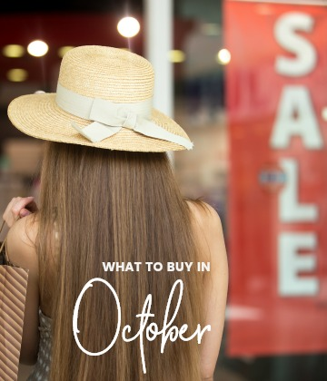 Savvy Shopper's Guide – What to Buy in October