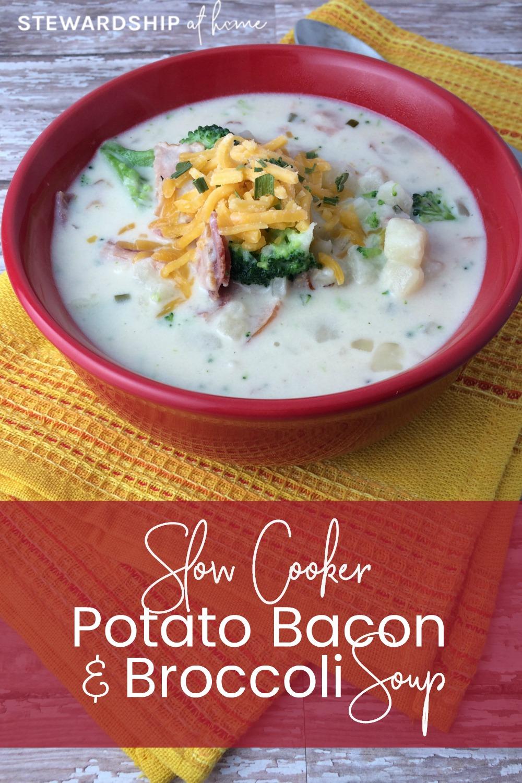 Slow Cooker Potato Bacon and Broccoli Soup