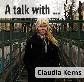 A talk with Claudia Kerns