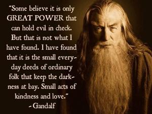 Why does Jesus call us Salt and Light? Gandalf quote on kindness keeping darkness at bay
