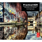 Click Here to Order Practical HDR by David Nightingale