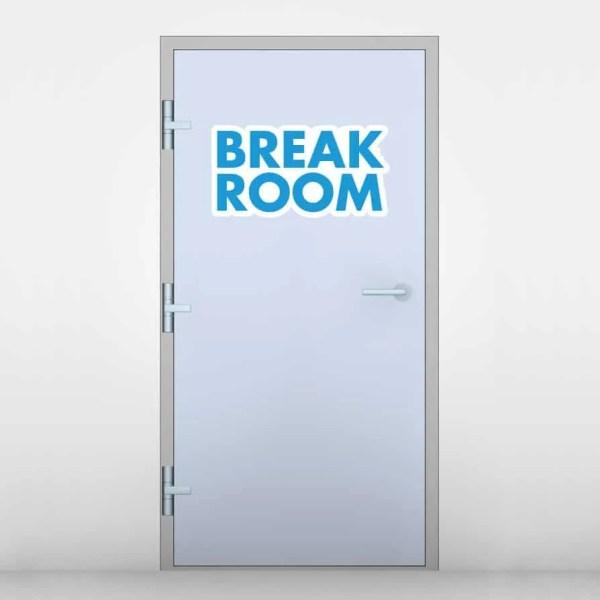 Break Room Door Graphic   Sticker Genius