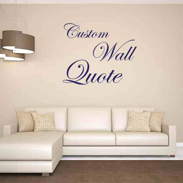 Custom Wall Decals Quotes | Wall Quote Decals | Sticker Genius