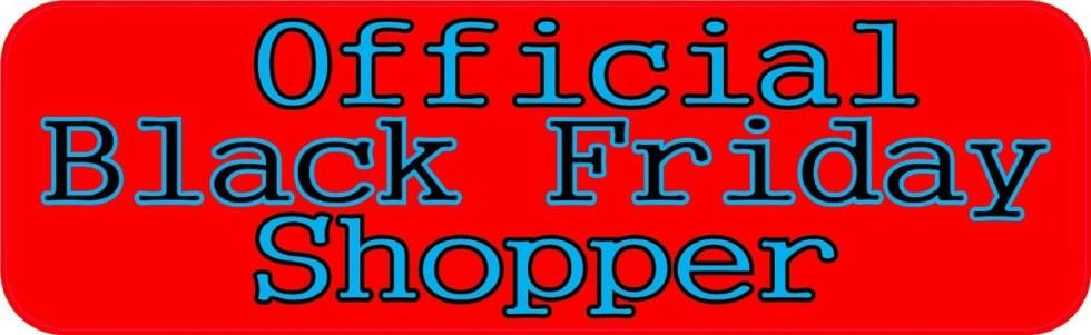 Official Black Friday Shopper Bumper Sticker
