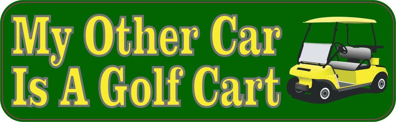 5inx1 5in my other car is a golf cart vinyl bumper sticker decal window stickers car decals
