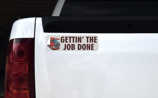 Truck Gettin' the Job Done Bumper Sticker