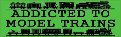 Addicted To Model Trains bumper sticker