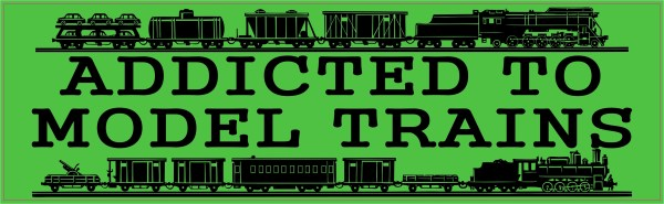 Addicted To Model Trains bumper sticker