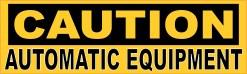 Caution Automatic Equipment Magnet