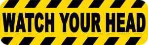 Watch Your Head sticker