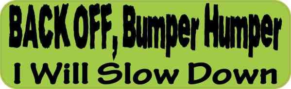 Green Back Off Bumper Humper