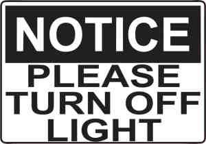 please turn off light