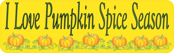 I Love Pumpkin Spice Season Bumper Sticker