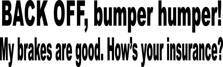 back off bumper humper sticker