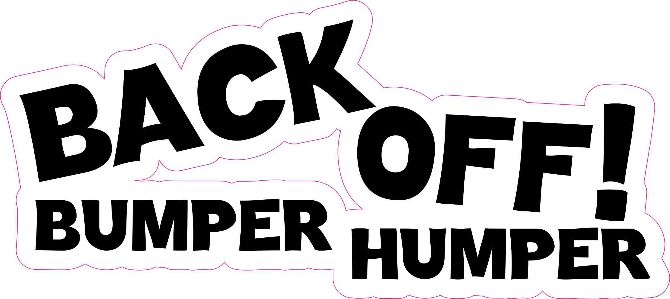 7 5in X 3 5in Black Back Off Bumper Humper Sticker Vinyl