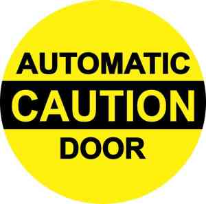 Double Sided Caution Automatic Door Sticker