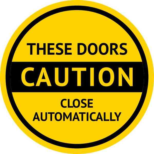 Caution These Doors Close Automatically Sticker
