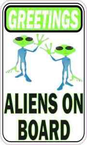 Greeting Aliens on Board Sticker