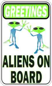 Greeting Aliens on Board Sticker