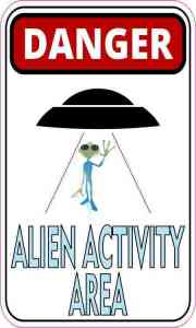 Danger Alien Activity Area Sticker