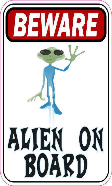 Beware Alien on Board Magnet