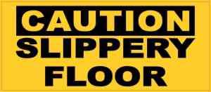 Caution Slippery Floor Magnet