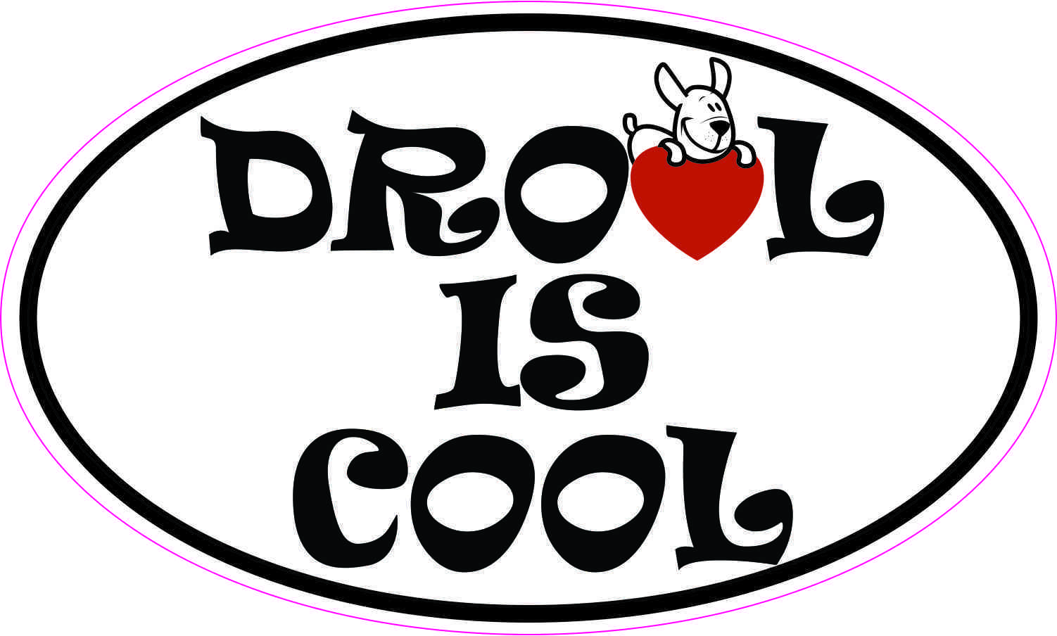 Oval drool is cool sticker