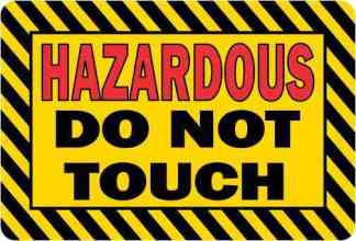 Hazardous Do Not Touch Magnet