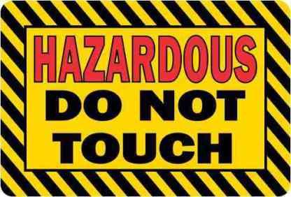 Hazardous Do Not Touch Magnet