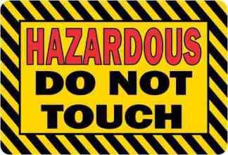 Hazardous Do Not Touch Sticker