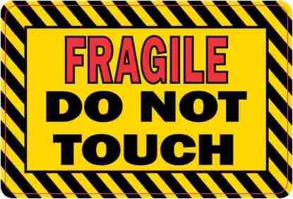 Fragile Do Not Touch Magnet