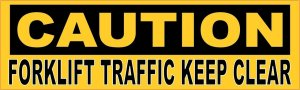Caution Forklift Traffic Keep Clear Magnet