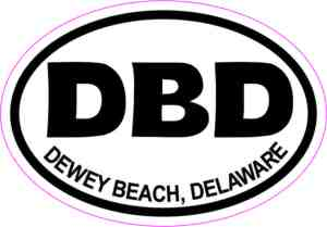 Inside Adhesive Oval DBD Dewey Beach Delaware Sticker