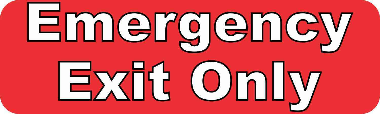 Emergency Exit Only Permanent Vinyl Sticker