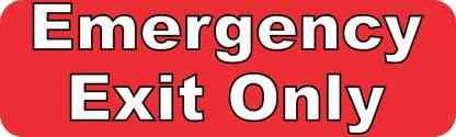Emergency Exit Only Permanent Vinyl Sticker