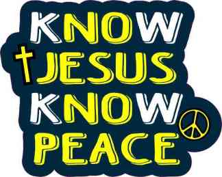 Know Jesus Know Peace Sticker