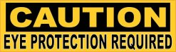 Caution Eye Protection Required Magnet