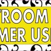 Yellow Restroom For Customer Use Only Magnet