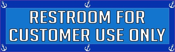 Anchors Restroom For Customer Use Only Magnet