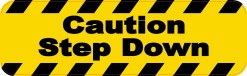 Caution Step Down Magnet